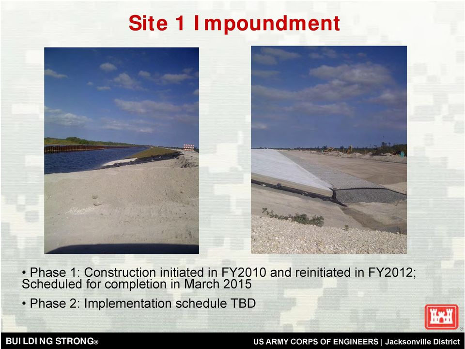 FY2012; Scheduled for completion in