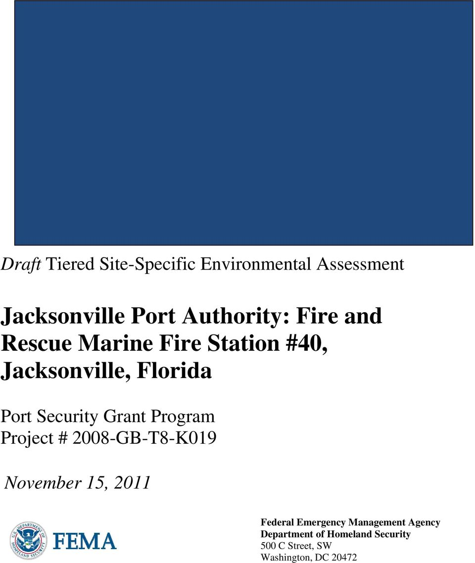 Grant Program Project # 2008-GB-T8-K019 November 15, 2011 Federal Emergency