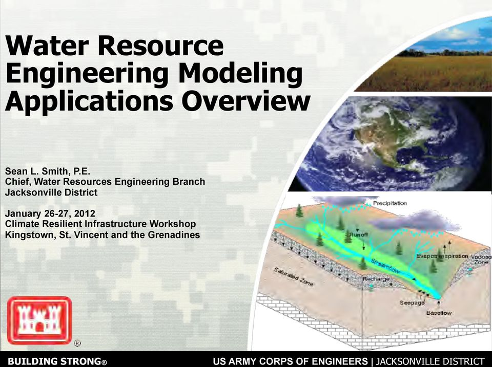 Chief, Water Resources Engineering Branch Jacksonville District January 26-27, 2012