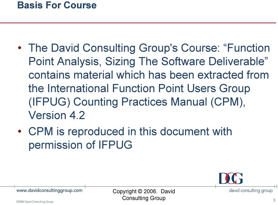 International Function Point Users Group (IFPUG) Counting Practices Manual (CPM), Version 4.