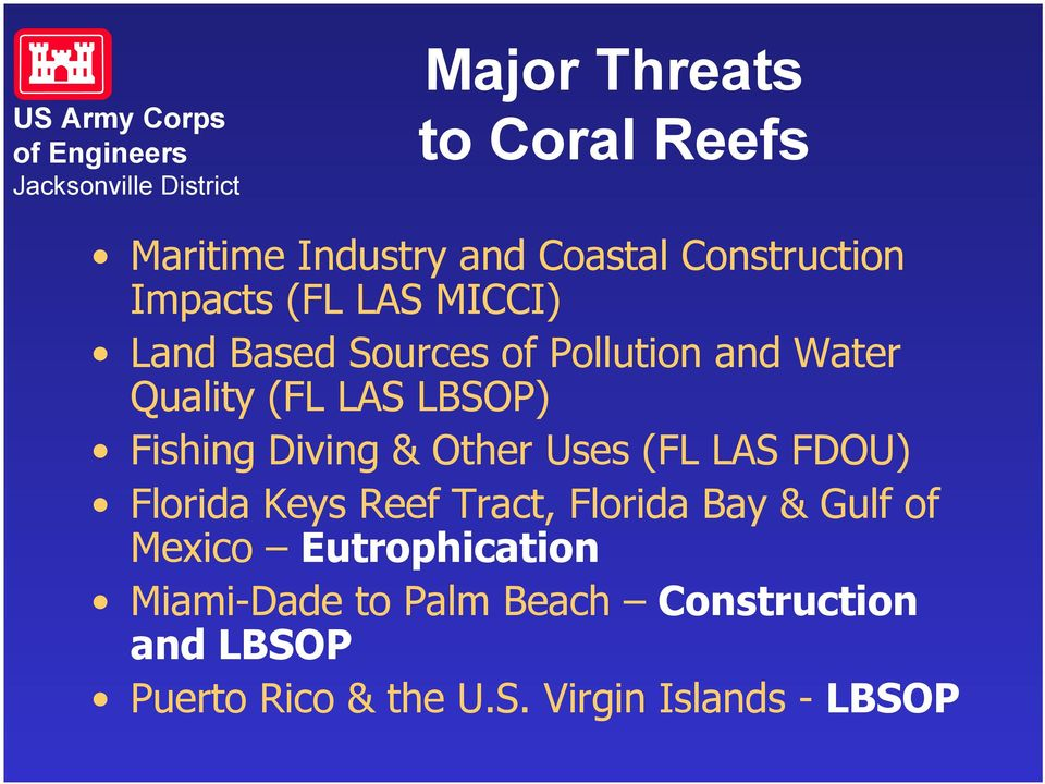 Other Uses (FL LAS FDOU) Florida Keys Reef Tract, Florida Bay & Gulf of Mexico