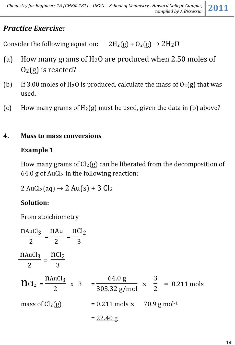 Mass to mass conversions Example 1 How many grams of Cl(g) can be liberated from the decomposition of 64.