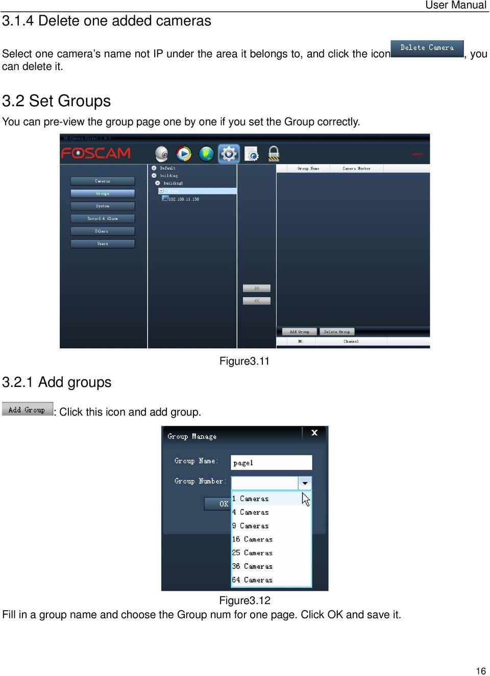 2 Set Groups You can pre-view the group page one by one if you set the Group correctly. 3.2.1 Add groups Figure3.