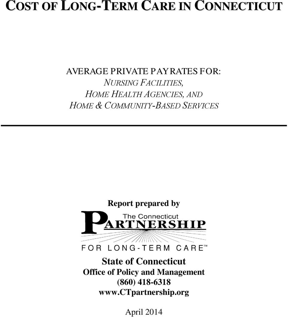 COMMUNITY-BASED SERVICES Report prepared by State of Connecticut