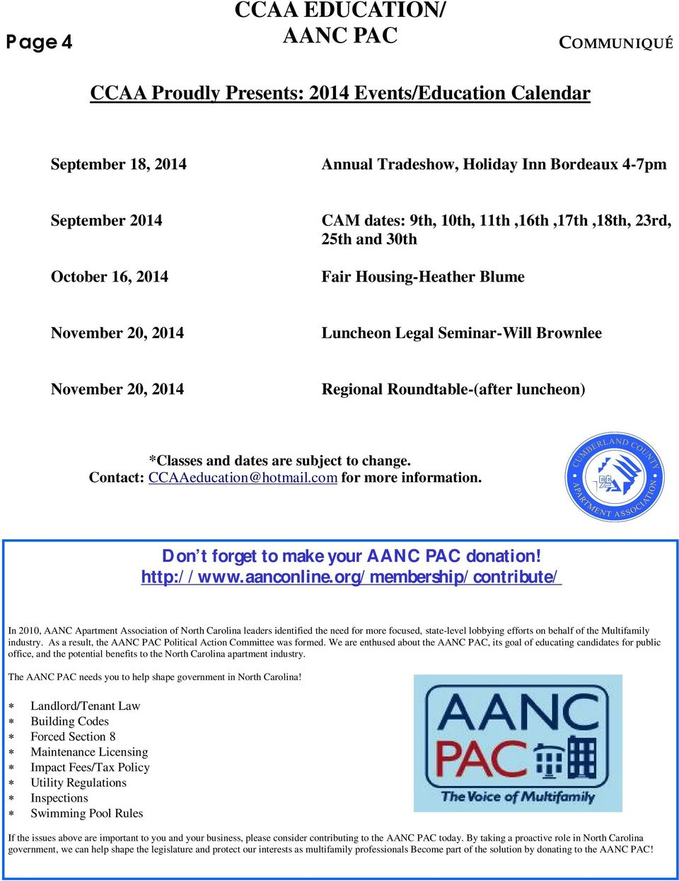 dates are subject to change. Contact: CCAAeducation@hotmail.com for more information. Don t forget to make your AANC PAC donation! http://www.aanconline.