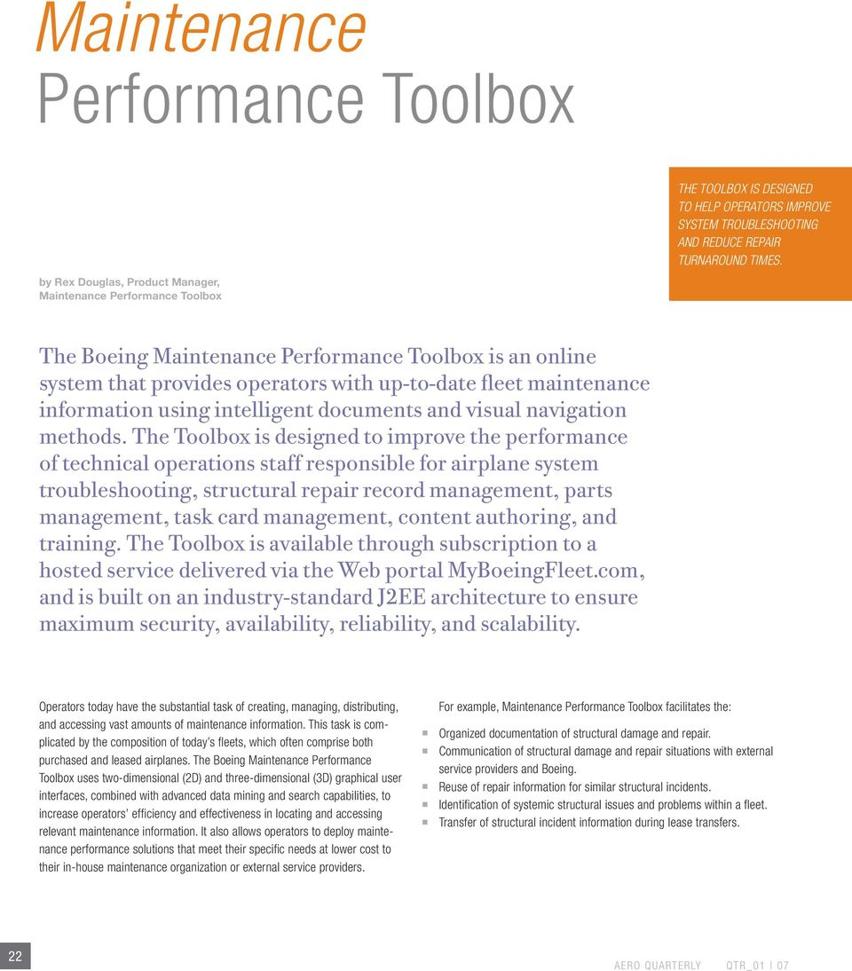 The Boeing Maintenance Performance Toolbox is an online system that provides operators with up-to-date fleet maintenance information using intelligent documents and visual navigation methods.