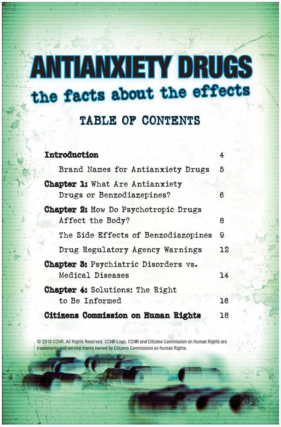 8 The Side Effects of Benzodiazopines 9 Drug Regulatory Agency Warnings 12 Chapter 3: Psychiatric Disorders vs.
