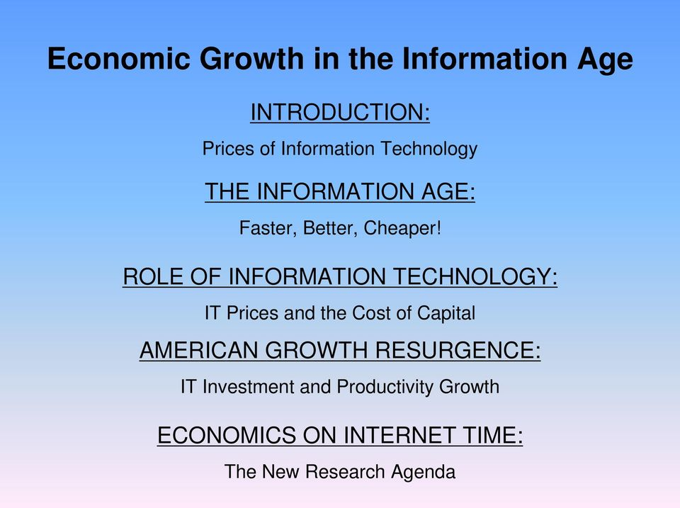 ROLE OF INFORMATION TECHNOLOGY: IT Prices and the Cost of Capital AMERICAN