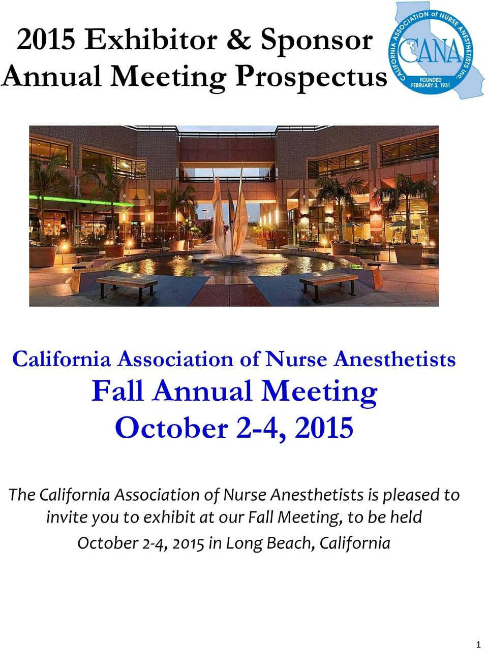 California Association of Nurse Anesthetists is pleased to invite you to