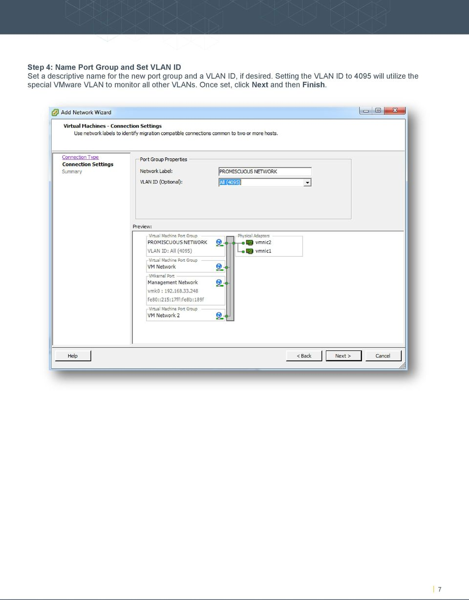 Setting the VLAN ID to 4095 will utilize the special VMware