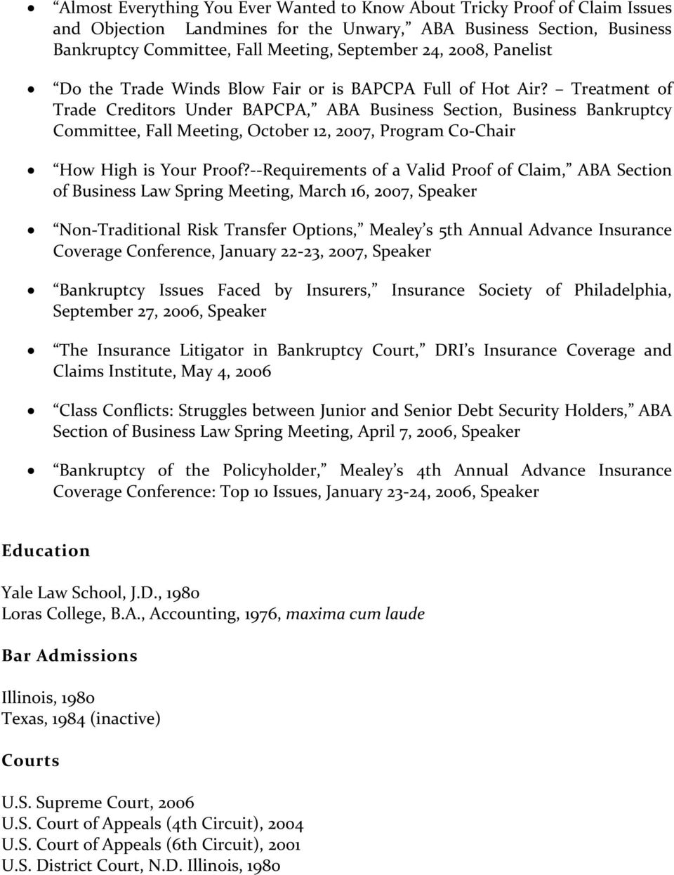 Treatment of Trade Creditors Under BAPCPA, ABA Business Section, Business Bankruptcy Committee, Fall Meeting, October 12, 2007, Program Co Chair How High is Your Proof?