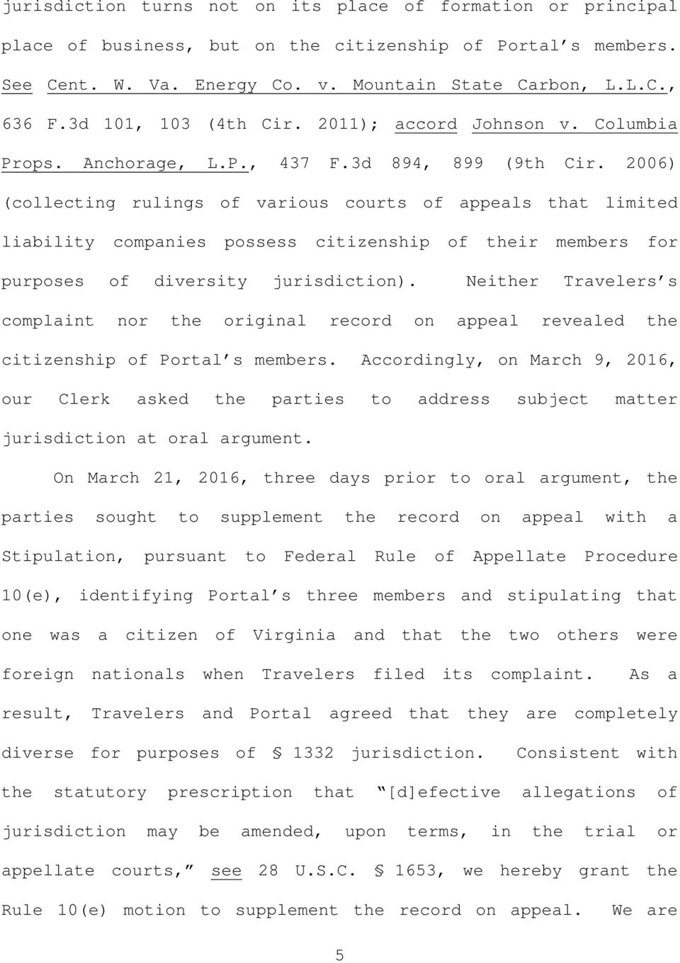 2006) (collecting rulings of various courts of appeals that limited liability companies possess citizenship of their members for purposes of diversity jurisdiction).