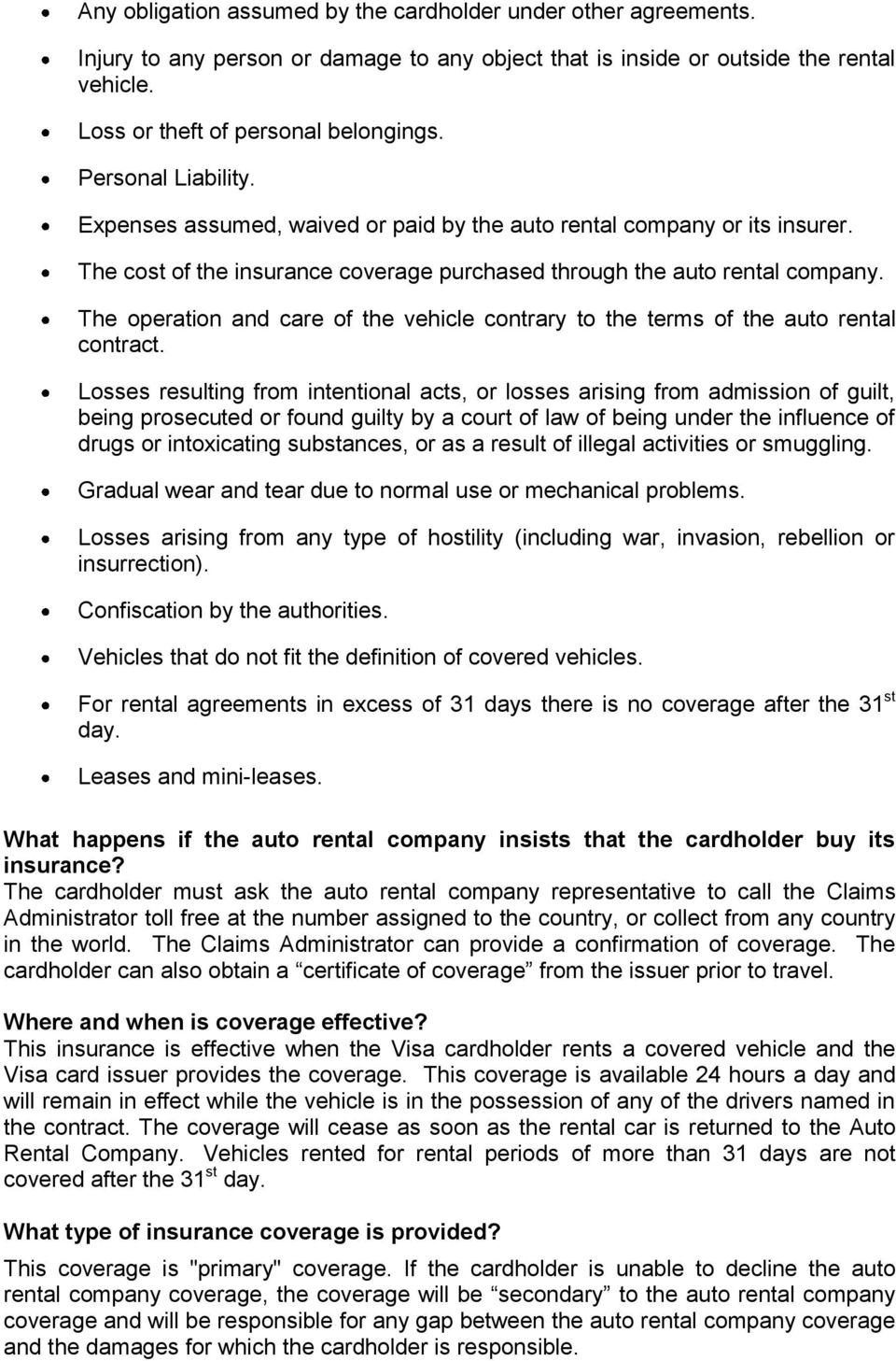 The operation and care of the vehicle contrary to the terms of the auto rental contract.