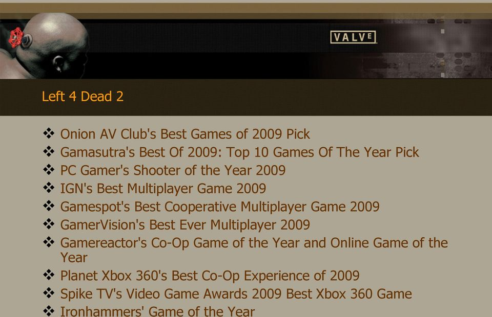 GamerVision's Best Ever Multiplayer 2009 Gamereactor's Co-Op Game of the Year and Online Game of the Year Planet