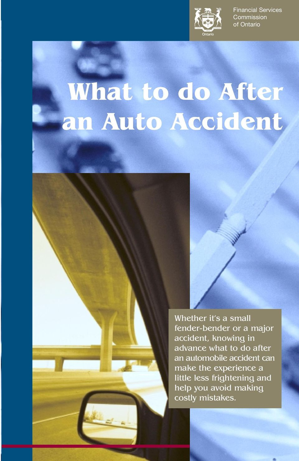 knowing in advance what to do after an automobile accident can make