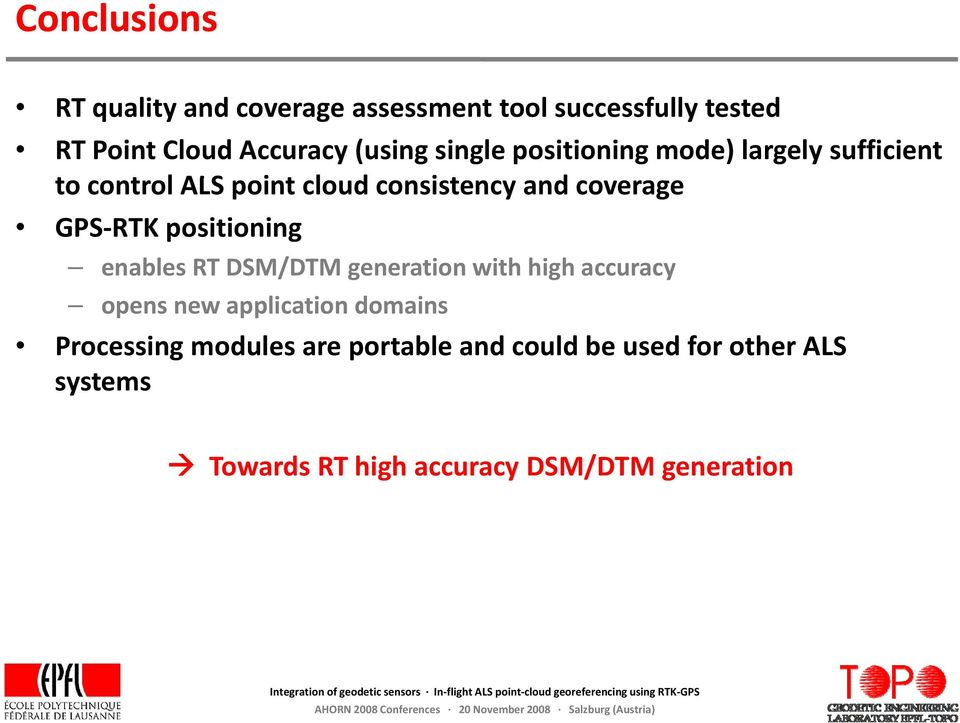 RTK positioning enables RT DSM/DTM generation with high accuracy opens new application domains