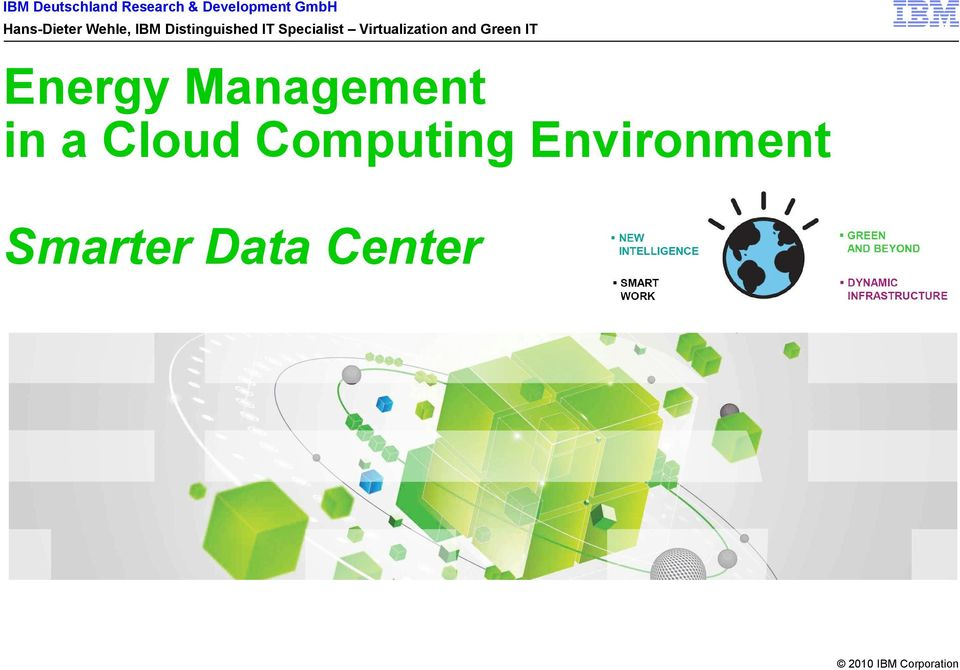 Green IT Energy Management in a Cloud