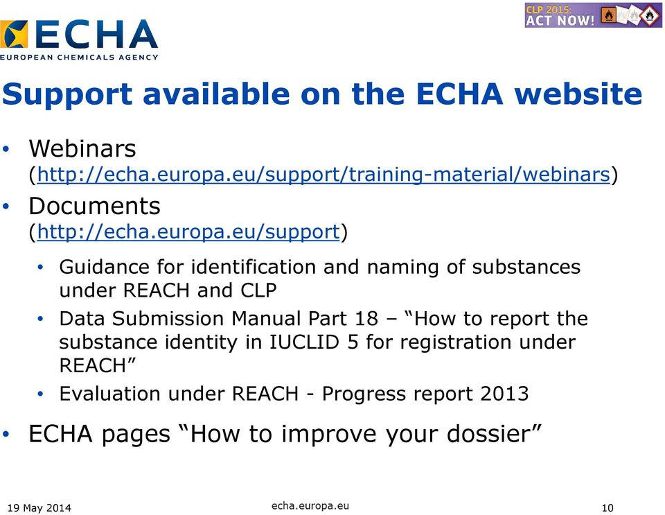 eu/support) Guidance for identification and naming of substances under REACH and CLP Data Submission
