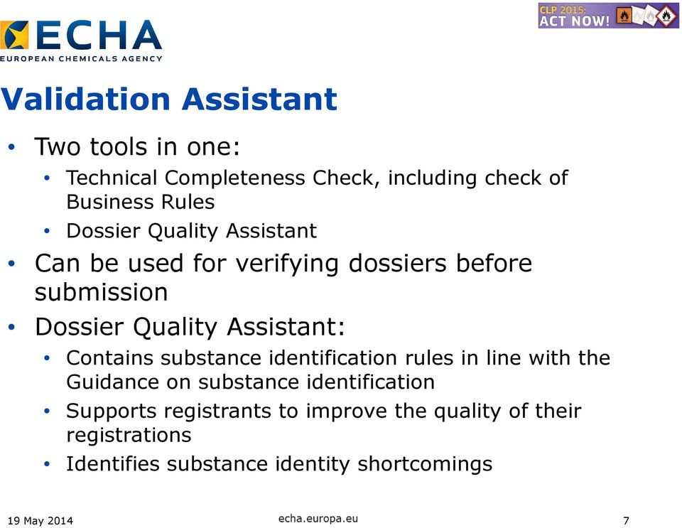 Assistant: Contains substance identification rules in line with the Guidance on substance