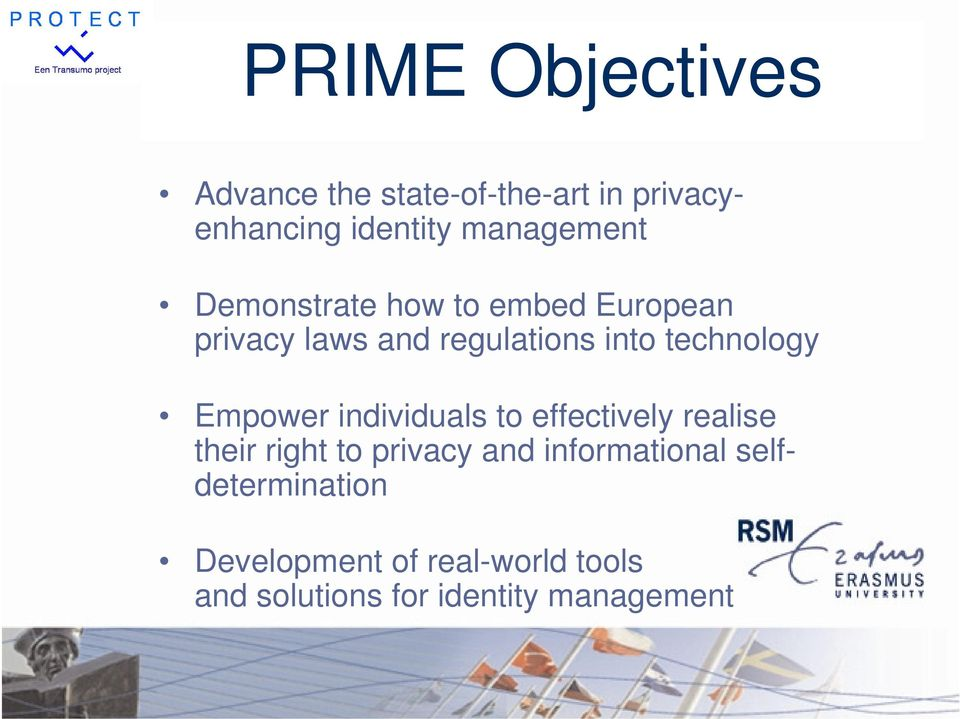 technology Empower individuals to effectively realise their right to privacy and
