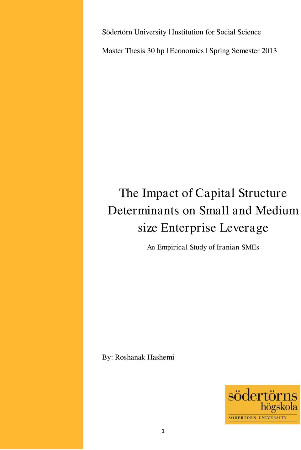 Capital Structure Determinants on Small and Medium size