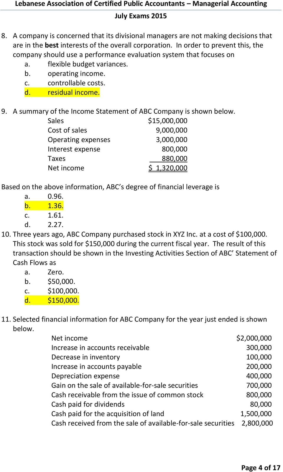 A summary of the Income Statement of ABC Company is shown below.