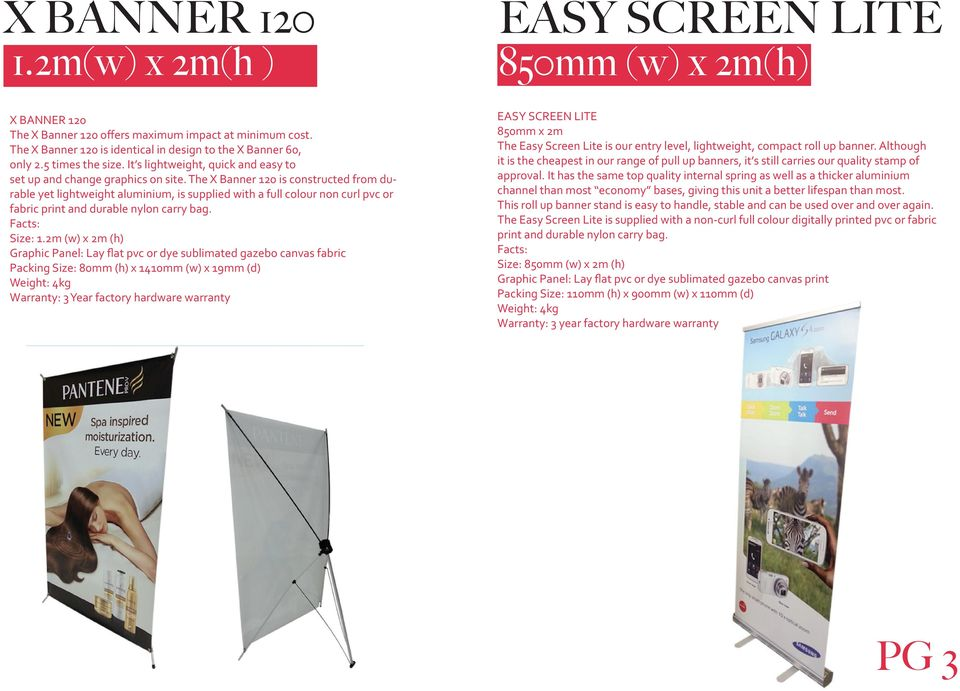 The X Banner 120 is constructed from durable yet lightweight aluminium, is supplied with a full colour non curl pvc or fabric print and durable nylon carry bag. Size: 1.