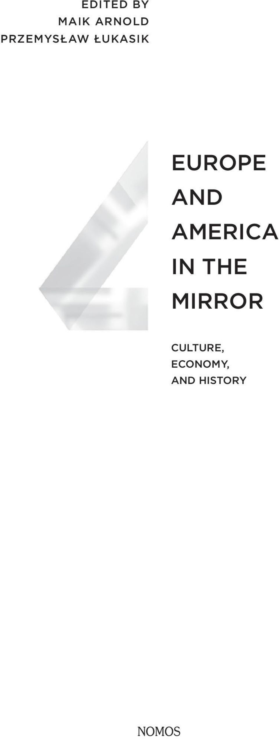AND AMERICA IN THE MIRROR