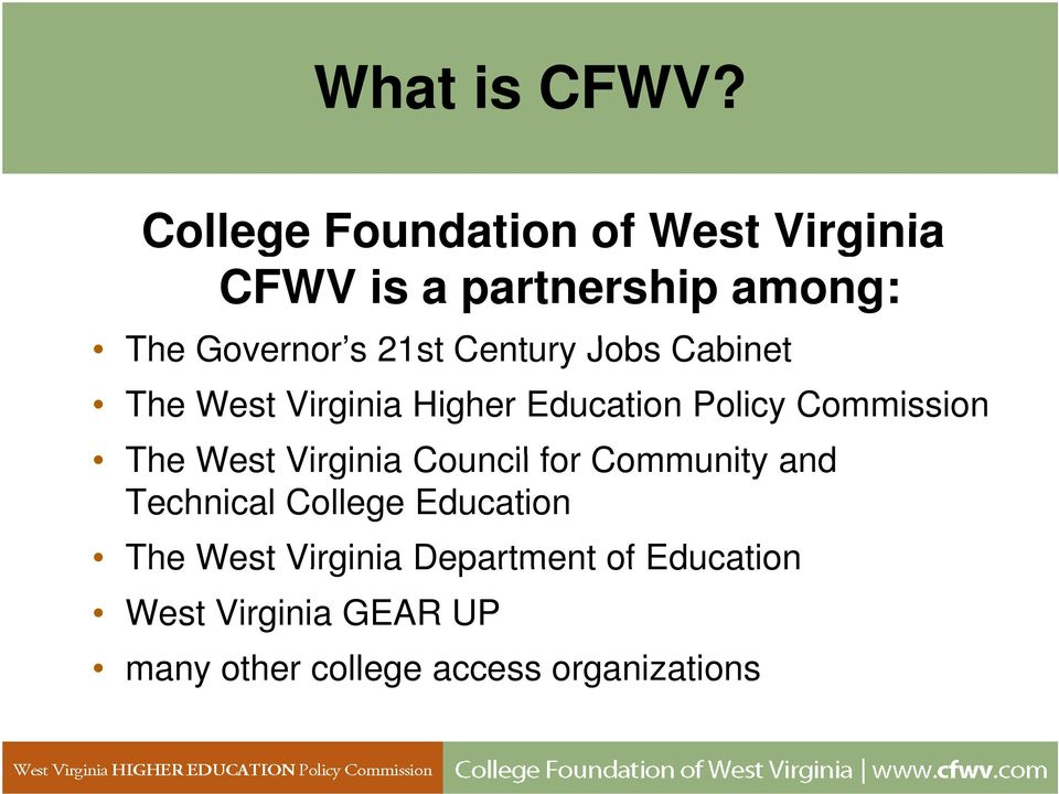 Century Jobs Cabinet The West Virginia Higher Education Policy Commission The West
