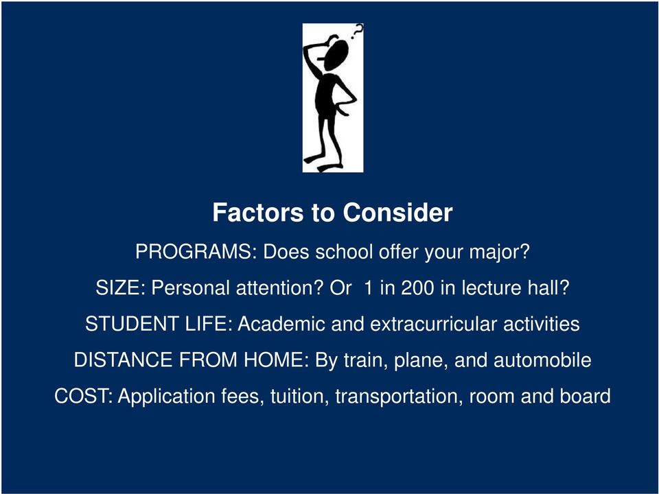 STUDENT LIFE: Academic and extracurricular activities DISTANCE FROM