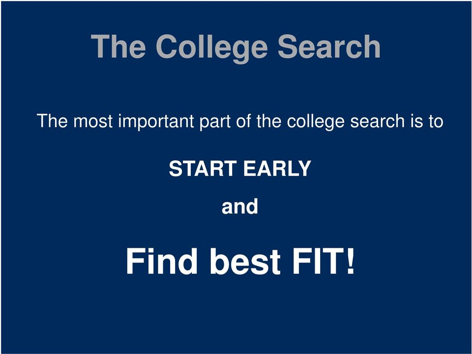 the college search is to