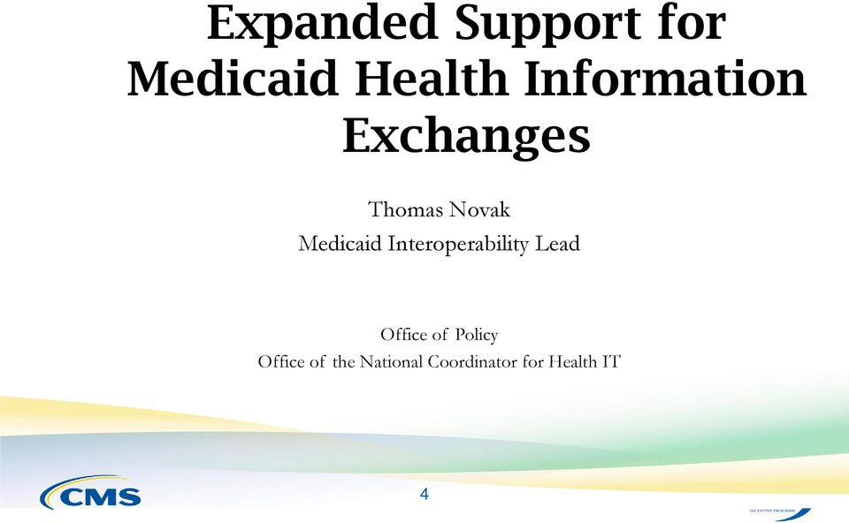 Office of the National Coordinator for Health IT Medicaid