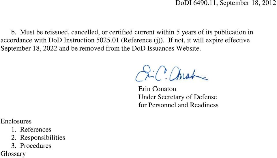 If not, it will expire effective September 18, 2022 and be removed from the DoD Issuances