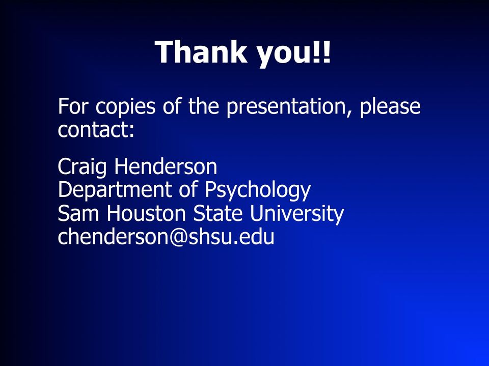 please contact: Craig Henderson