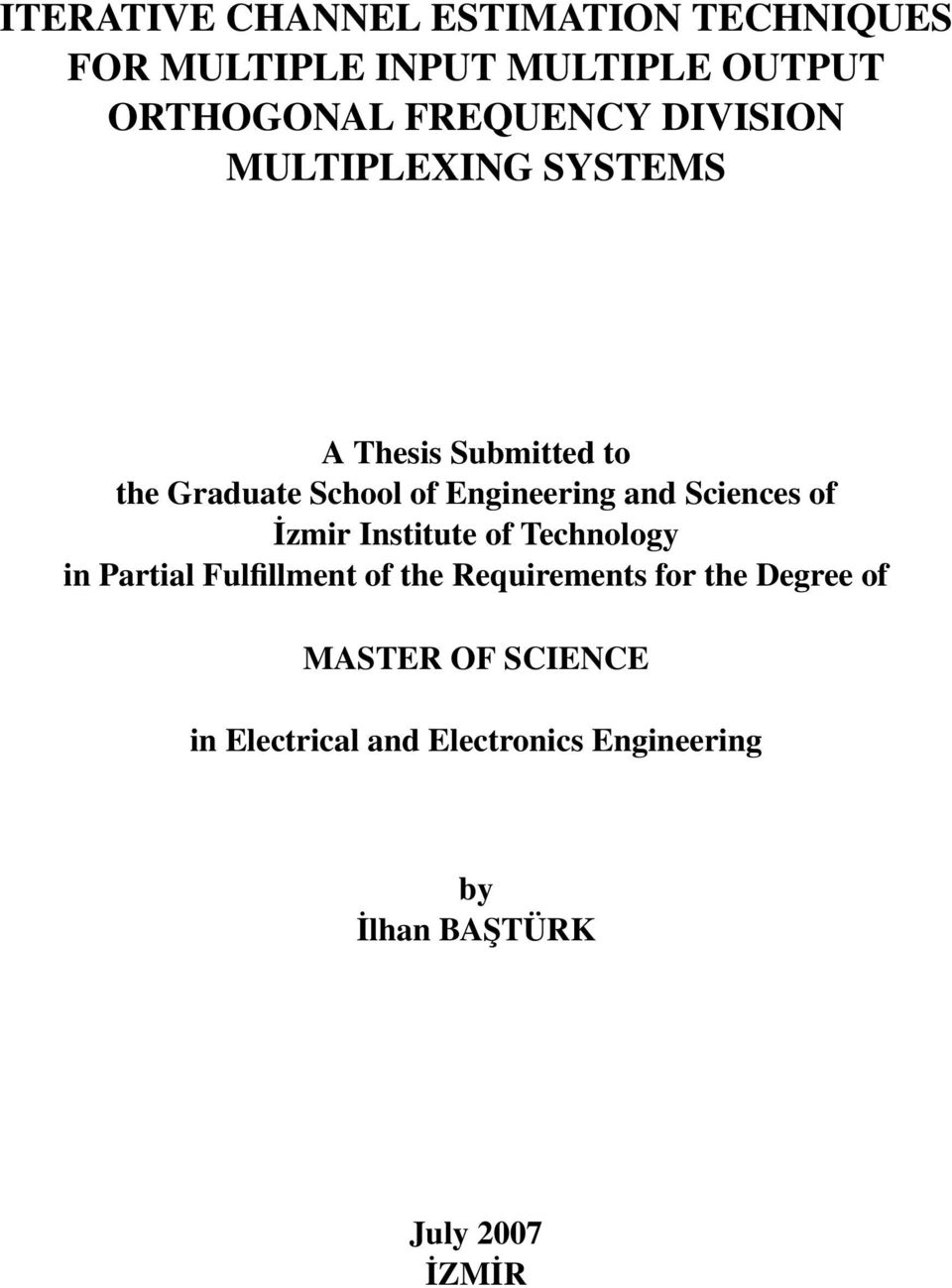 Sciences of İzmir Institute of Technology in Partial Fulfillment of the Requirements for the