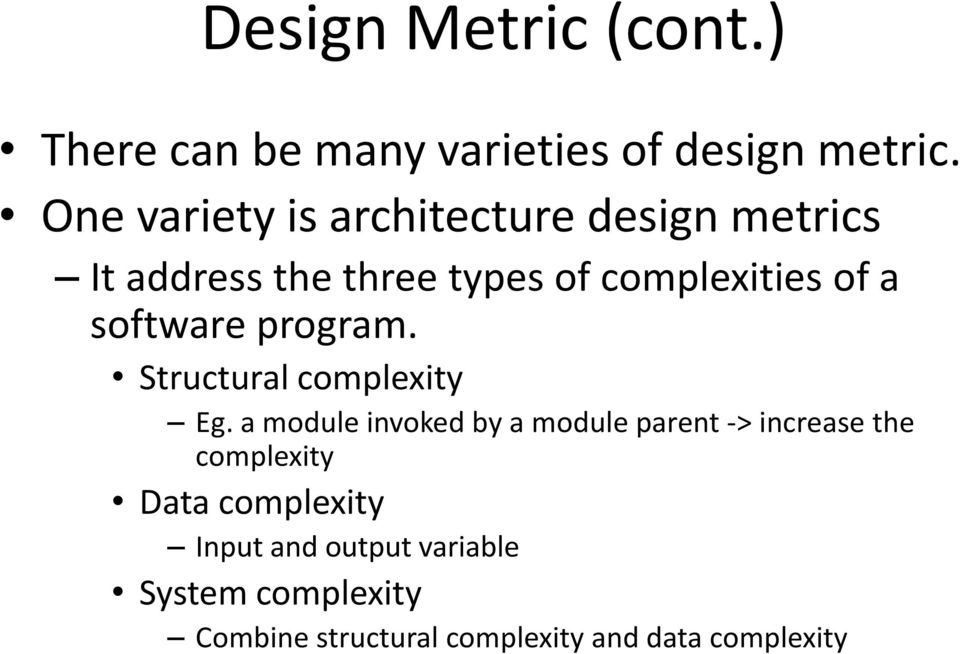 software program. Structural complexity Eg.