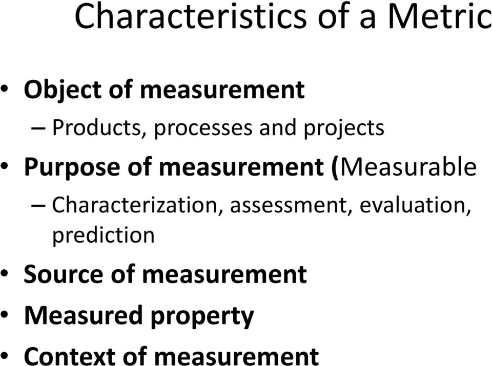 (Measurable Characterization, assessment, evaluation,