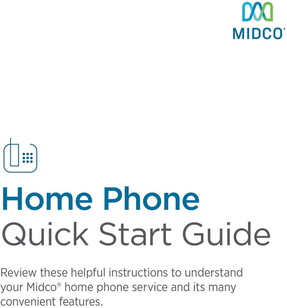 understand your Midco home phone