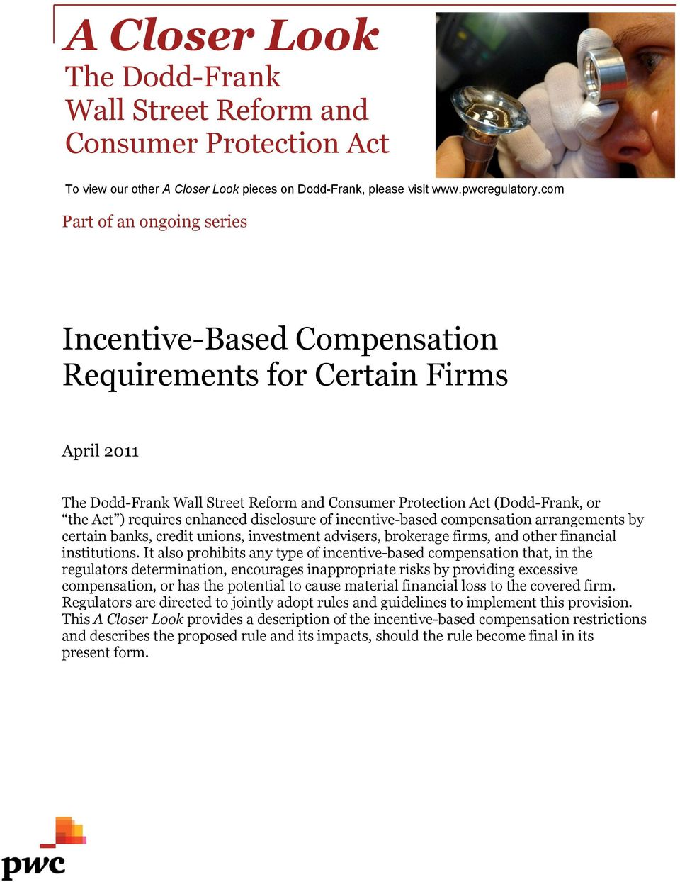 enhanced disclosure of incentive-based compensation arrangements by certain banks, credit unions, investment advisers, brokerage firms, and other financial institutions.