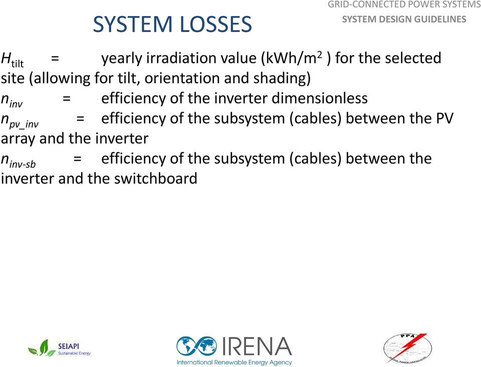 dimensionless n pv_inv = efficiency of the subsystem (cables) between the PV array and