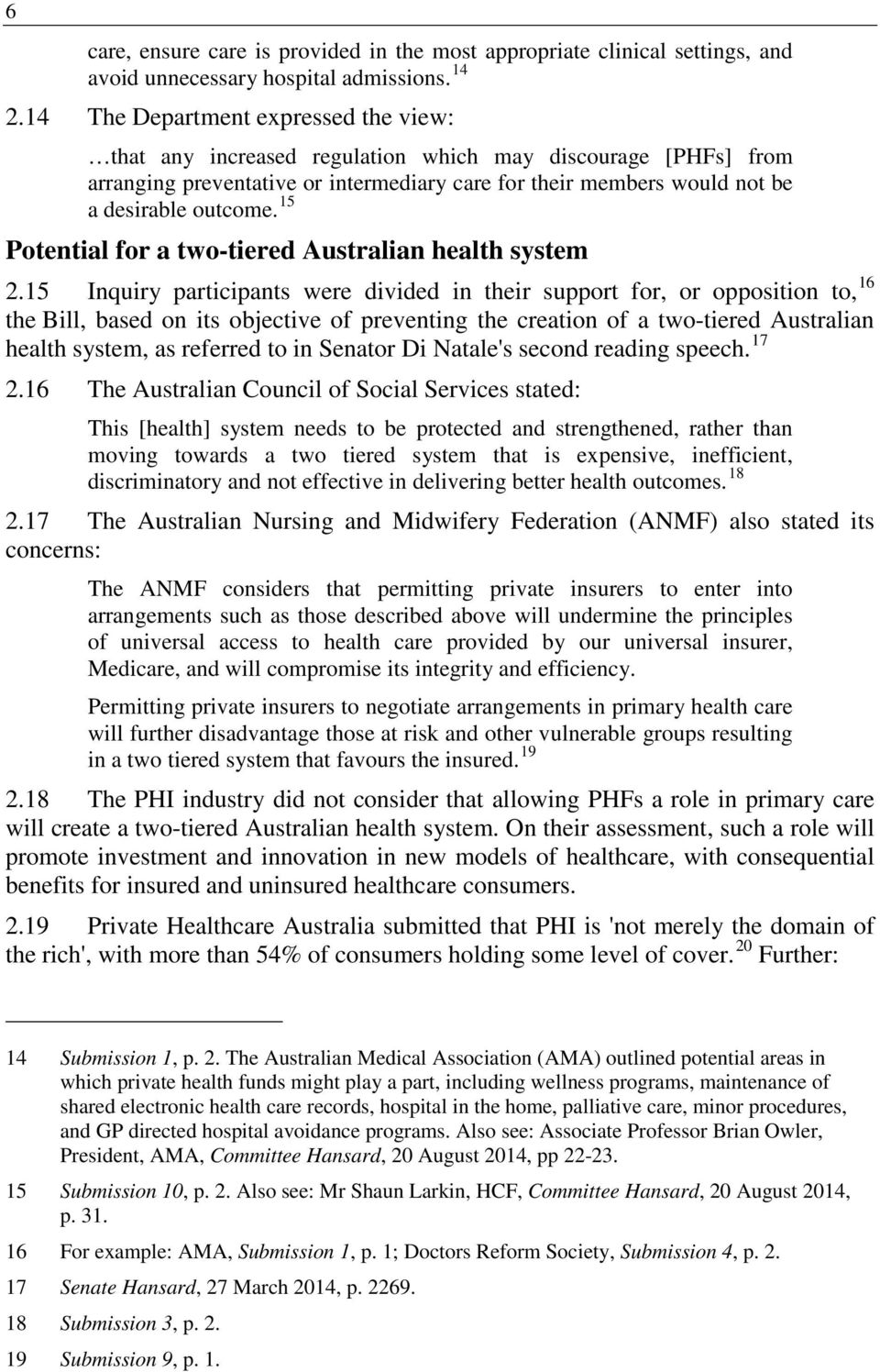 15 Potential for a two-tiered Australian health system 2.