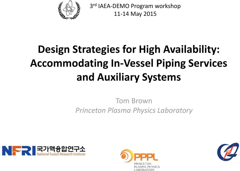 Accommodating In-Vessel Piping Services and