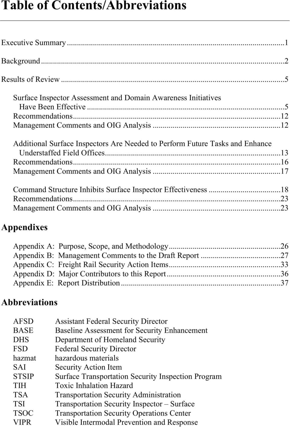 ..16 Management Comments and OIG Analysis...17 Command Structure Inhibits Surface Inspector Effectiveness...18 Recommendations...23 Management Comments and OIG Analysis.