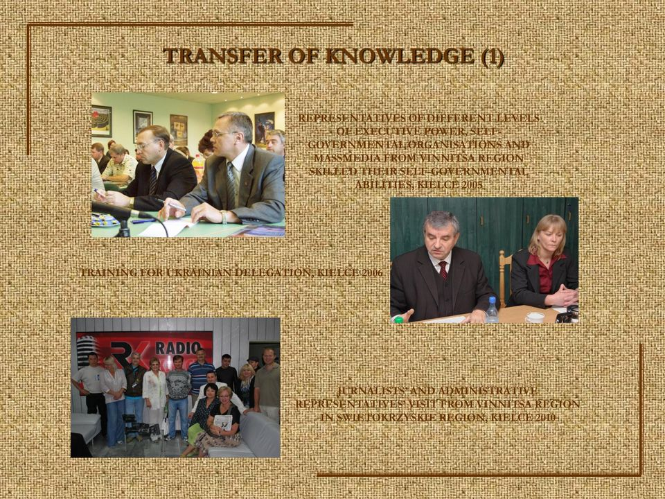 SELF-GOVERNMENTAL ABILITIES, KIELCE 2005 TRAINING FOR UKRAINIAN DELEGATION, KIELCE 2006