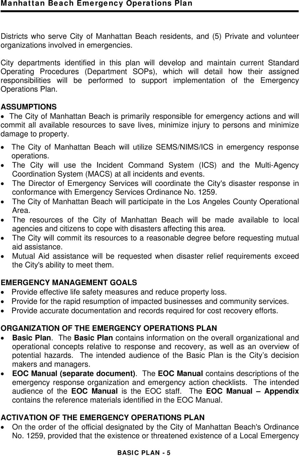 support implementation of the Emergency Operations Plan.