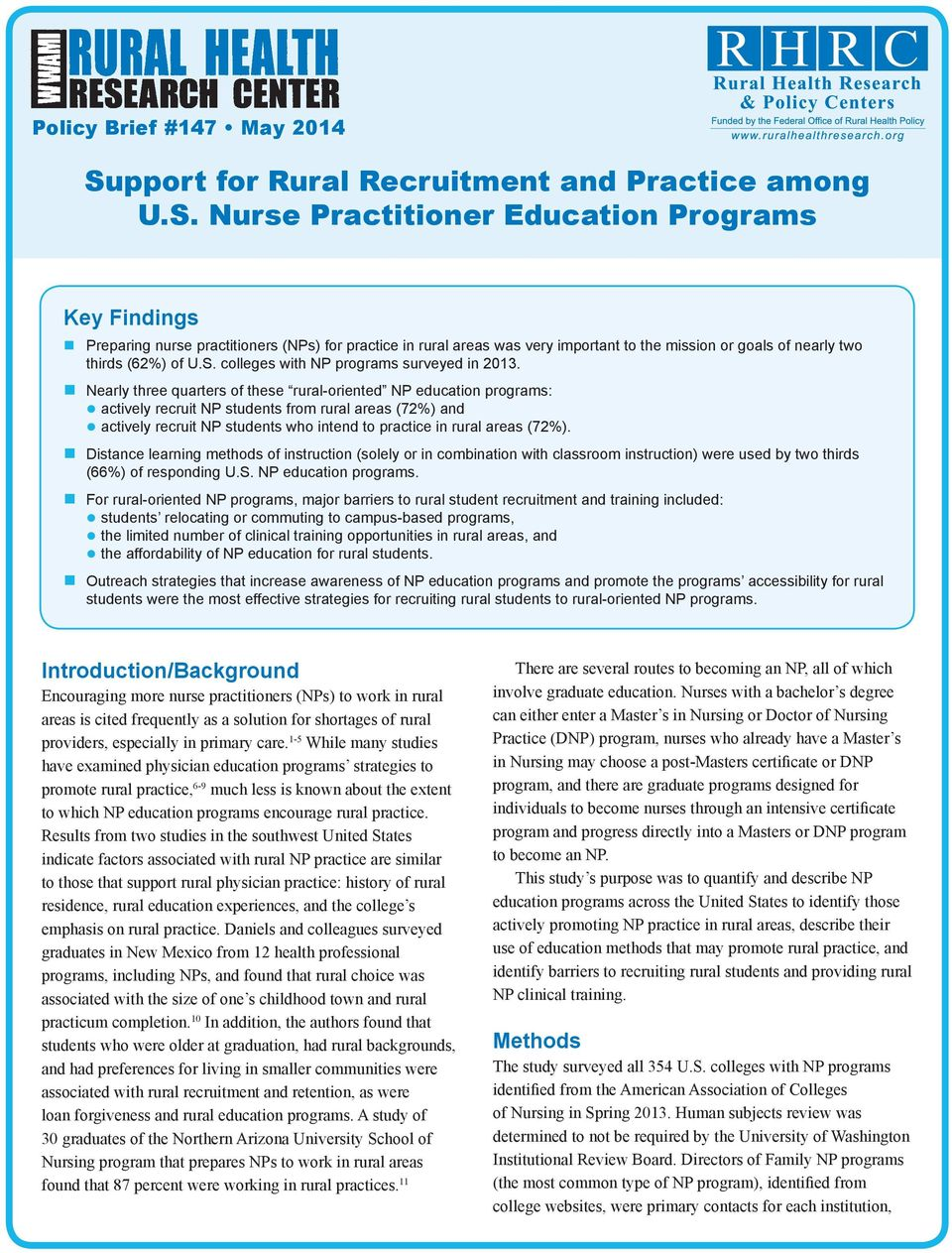 Nurse Practitioner Education Programs Key Findings Preparing nurse practitioners (NPs) for practice in rural areas was very important to the mission or goals of nearly two thirds (62%) of U.S.