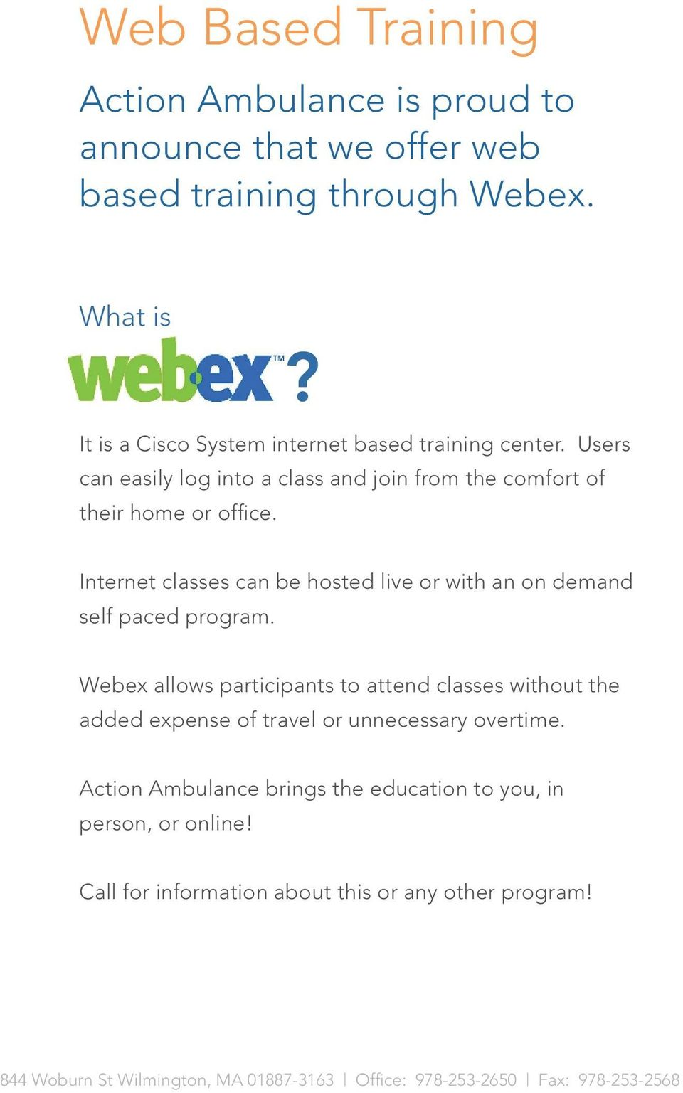 Internet classes can be hosted live or with an on demand self paced program.
