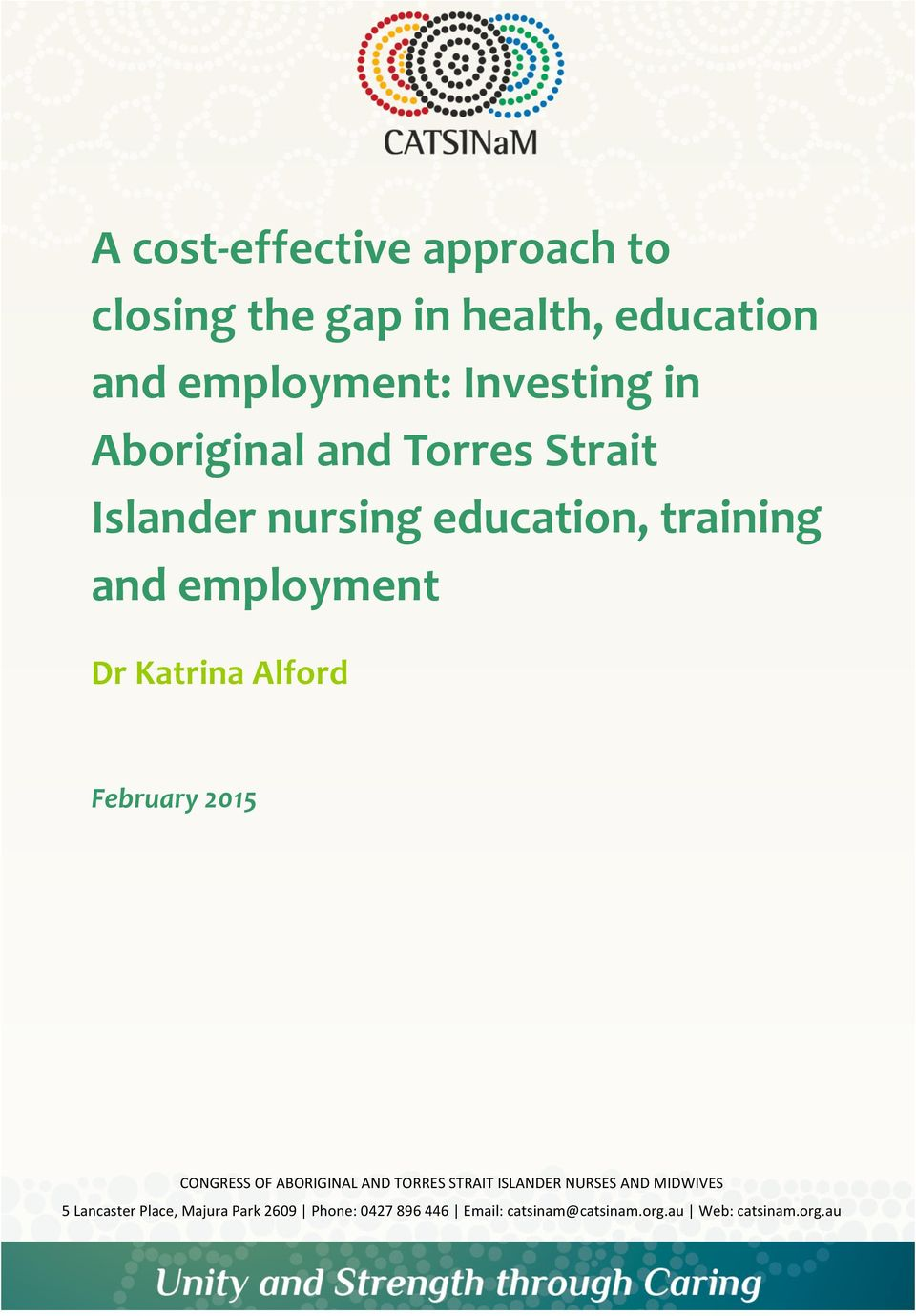 Alford February 2015 CONGRESS OF ABORIGINAL AND TORRES STRAIT ISLANDER NURSES AND MIDWIVES 5