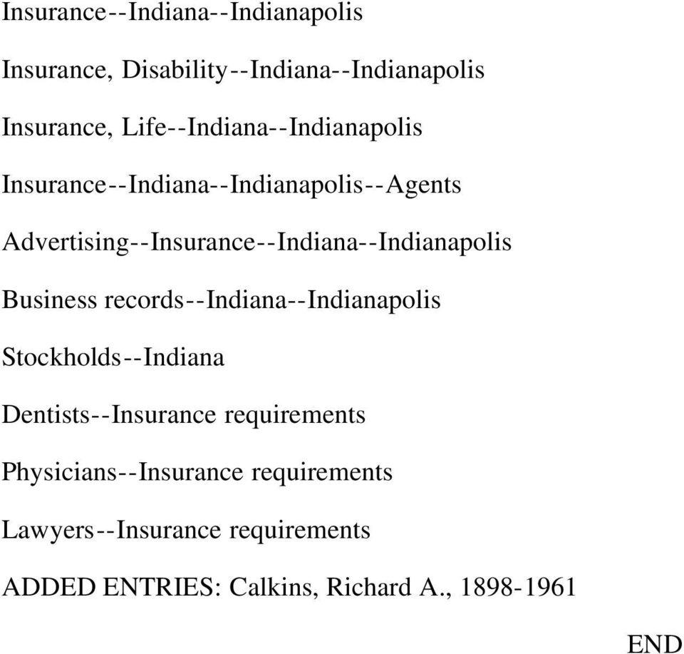 Advertising--Insurance--Indiana--Indianapolis Business records--indiana--indianapolis