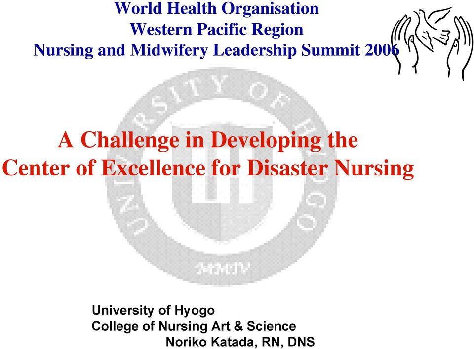 the Center of Excellence for Disaster Nursing University of